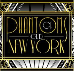 Phantoms of Old New York